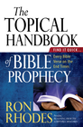 more information about The Topical Handbook of Bible Prophecy: Find It Quick...Every Bible Verse on the End Times - eBook