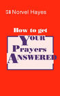 more information about How to Get Your Prayers Answered - eBook