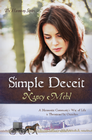 more information about Simple Deceit: A Mennonite Community's Way of Life Is Threatened by Outsiders - eBook