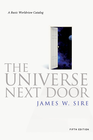 more information about The Universe Next Door: A Basic Worldview Catalog, 5th Edition: A Basic Worldview Catalog - eBook