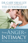 more information about From Anger to Intimacy: How Forgieness Can Transform Your Marriage - eBook