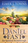 more information about The Daniel Fast for Spiritual Breakthrough - eBook