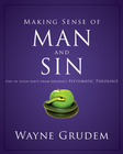 more information about Making Sense of Man and Sin: One of Seven Parts from Grudem's Systematic Theology - eBook