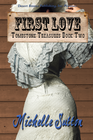 more information about Tombstone Treasures Book Two: First Love - eBook