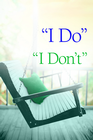more information about When I Do Becomes I Don't - eBook