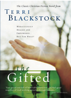 more information about The Gifted: A New Edition of Terri Blackstock's Classic Tale - eBook