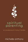 more information about Spiritual Parenting - eBook
