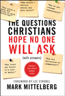 more information about The Questions Christians Hope No One Will Ask - eBook