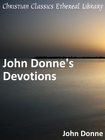 more information about John Donne's Devotions - eBook