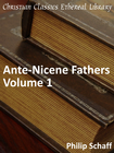 more information about Ante-Nicene Fathers, Volume 1 - eBook