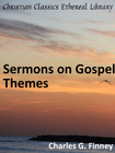 more information about Sermons on Gospel Themes - eBook