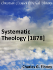 more information about Systematic Theology [1878] - eBook