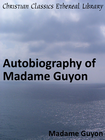 more information about Autobiography of Madame Guyon - eBook