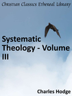 more information about Systematic Theology - Volume III - eBook
