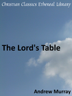 more information about Lord's Table - eBook