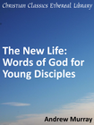 more information about New Life: Words of God for Young Disciples - eBook