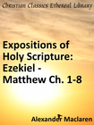 more information about Expositions of Holy Scripture: Ezekiel, Daniel and the Minor Prophets; and Matthew Chaps. I to VIII - eBook
