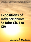 more information about Expositions of Holy Scripture: St John Ch. I to XIV - eBook