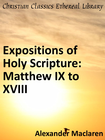 more information about Expositions of Holy Scripture: Matthew IX to XVIII - eBook