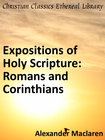 more information about Expositions of Holy Scripture: Romans and Corinthians - eBook