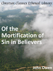more information about Of the Mortification of Sin in Believers - eBook