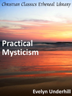 more information about Practical Mysticism - eBook
