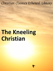 more information about Kneeling Christian - eBook