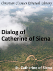 more information about Dialog of Catherine of Siena - eBook