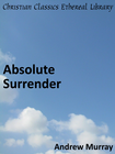 more information about Absolute Surrender - eBook