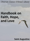 more information about Handbook on Faith, Hope, and Love - eBook