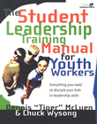 more information about The Student Leadership Training Manual for Youth Workers: Everything You Need to Disciple Your Kids in Leadership Skills - eBook