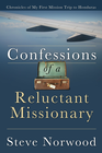 more information about Confessions of a Reluctant Missionary: Chronicles of my first mission trip to Honduras - eBook