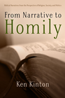 more information about From Narrative to Homily: Biblical Narratives from the Perspective of Religion, Society, and Politics - eBook