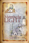 more information about Manning the Light: Louie Series Book 1 - eBook