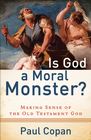 more information about Is God a Moral Monster?: Making Sense of the Old Testament God - eBook
