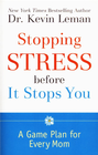 more information about Stopping Stress before It Stops You: A Game Plan for Every Mom - eBook