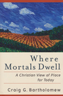 more information about Where Mortals Dwell: A Christian View of Place for Today - eBook