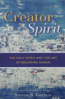 more information about Creator Spirit: The Holy Spirit and the Art of Becoming Human - eBook