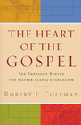 more information about Heart of the Gospel, The: The Theology behind the Master Plan of Evangelism - eBook