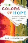 more information about Colors of Hope, The: Becoming People of Mercy, Justice, and Love - eBook