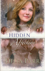 more information about Hidden Affections - eBook Hearts Along The River Series #3
