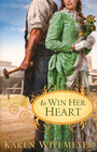 more information about To Win Her Heart - eBook