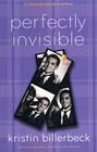 more information about Perfectly Invisible: A Universally Misunderstood Novel - eBook