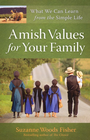 more information about Amish Values for Your Family: What We Can Learn from the Simple Life - eBook