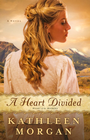more information about Heart Divided, A: A Novel - eBook