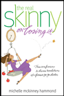 more information about The Real Skinny on Losing It - eBook