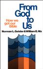 more information about From God To Us: How We Got Our Bible - eBook