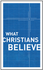 more information about What Christians Believe - eBook