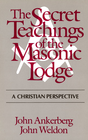 more information about The Secret Teachings of the Masonic Lodge - eBook