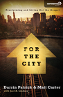 more information about For the City: Proclaiming and Living Out the Gospel - eBook
